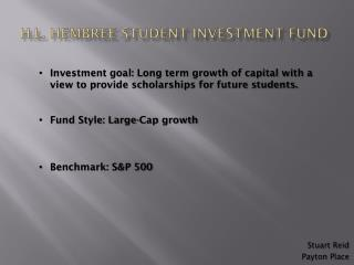 H.L.  Hembree  Student Investment Fund