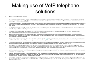 Making use of VoIP telephone solutions