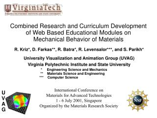 Combined Research and Curriculum Development  of Web Based Educational Modules on  Mechanical Behavior of Materials