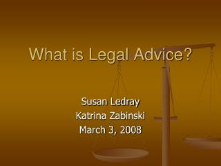 What is Legal Advice?