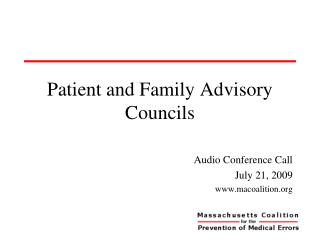 Patient and Family Advisory Councils