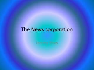 The News corporation