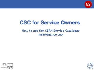 CSC for Service Owners