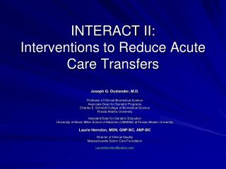 INTERACT II:   Interventions to Reduce Acute Care Transfers