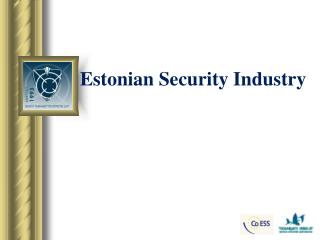 Estonian Security Industry