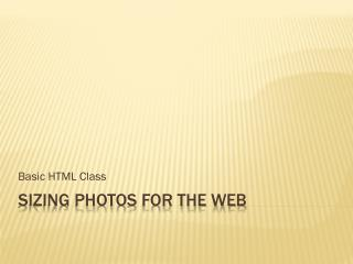 Sizing Photos for the Web