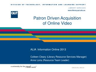 Patron Driven Acquisition  of Online Video