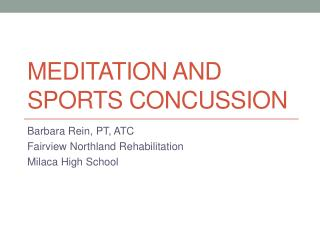 Meditation and Sports concussion