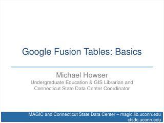 Google Fusion Tables: Basics