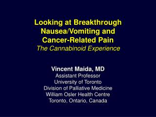 Looking at Breakthrough Nausea/Vomiting and Cancer-Related Pain The Cannabinoid Experience