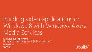 Building video applications on Windows 8 with Windows Azure Media Services