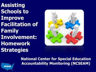 Assisting Schools to Improve Facilitation of  Family  Involvement: Homework Strategies