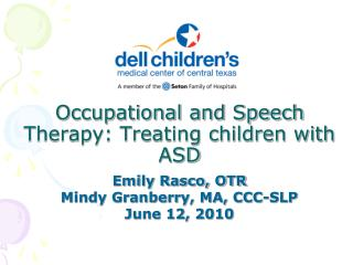 Occupational and Speech Therapy: Treating children with ASD