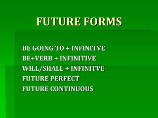 FUTURE FORMS