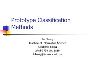 Prototype Classification Methods