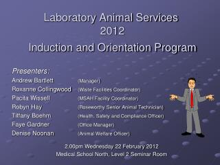 Laboratory Animal Services 2012   Induction and Orientation Program