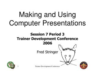 Making and Using Computer Presentations
