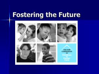 Fostering the Future