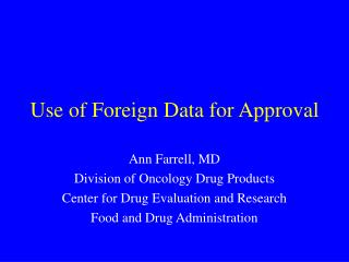 Use of Foreign Data for Approval