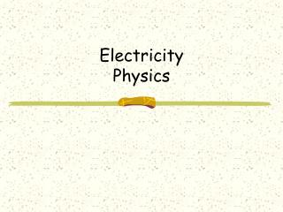 Electricity Physics