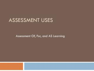 Assessment Uses