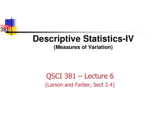 Descriptive Statistics-IV (Measures of Variation)