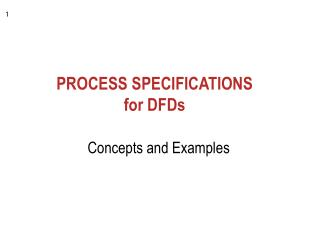 PROCESS SPECIFICATIONS  for DFDs