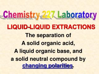 LIQUID-LIQUID EXTRACTIONS