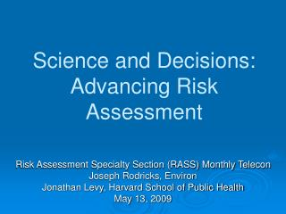 Science and Decisions:  Advancing Risk Assessment