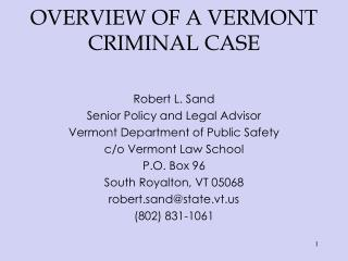 OVERVIEW OF A VERMONT CRIMINAL CASE
