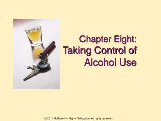 Chapter Eight:  Taking Control of Alcohol Use