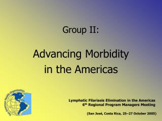 Advancing Morbidity  in the Americas