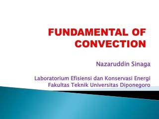 FUNDAMENTAL OF CONVECTION
