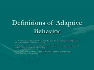 Definitions of Adaptive Behavior