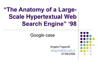 """The Anatomy of a Large-Scale Hypertextual Web Search Engine"" '98"