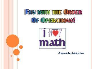 Fun with the Order Of Operations!