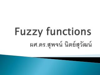 Fuzzy functions
