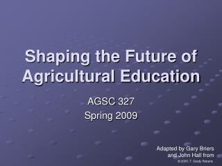 Shaping the Future of Agricultural Education