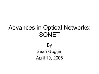 Advances in Optical Networks: SONET