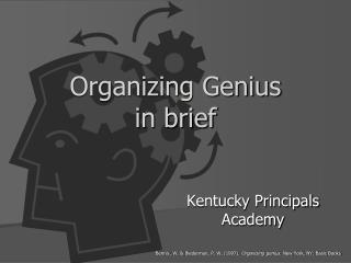 Organizing Genius in brief