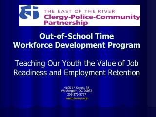 Out-of-School Time  Workforce Development Program   Teaching Our Youth the Value of Job Readiness and Employment Retenti