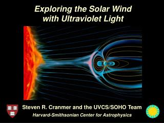 Exploring the Solar Wind with Ultraviolet Light