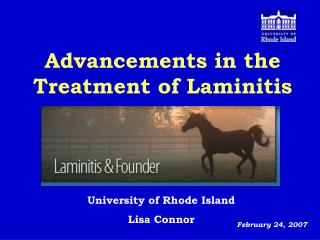 Advancements in the Treatment of Laminitis