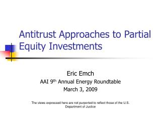 Antitrust Approaches to Partial Equity Investments