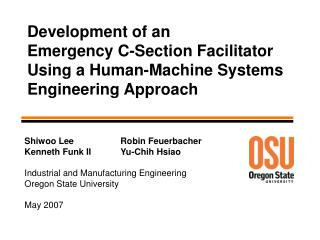 Development of an Emergency C-Section Facilitator Using a Human-Machine Systems Engineering Approach
