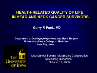 HEALTH-RELATED QUALITY OF LIFE  IN HEAD AND NECK CANCER SURVIVORS