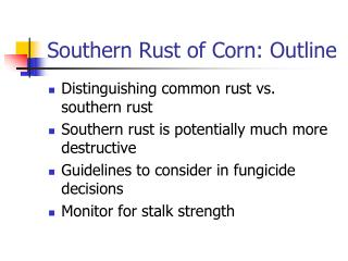Southern Rust of Corn: Outline
