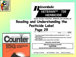 Reading and Understanding the Pesticide Label Page 29