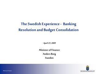 The Swedish Experience -  Banking Resolution and Budget Consolidation
