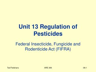 Unit 13 Regulation of Pesticides